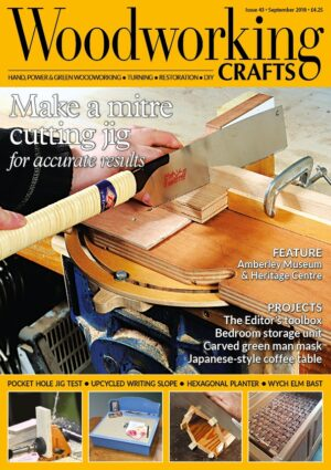 Woodworking Crafts Issue 43