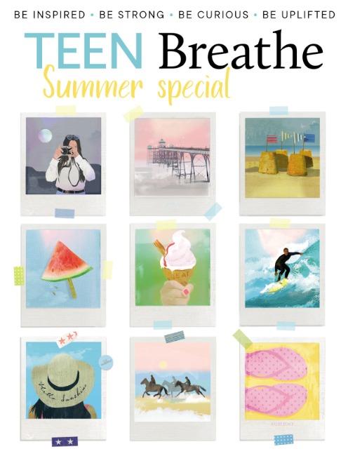 Teen breathe summer