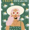 Teen breathe Issue 28