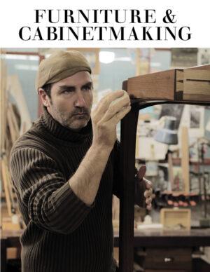 Furniture & Cabinetmaking Magazine issue 301